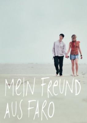 Мой друг из Фару / Mein Freund aus Faro (2008)