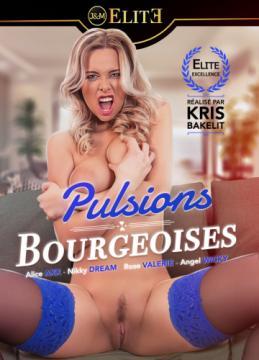 Pulsions bourgeoises (Kris Bakelit, Jacquie & Michel Elite) (2017) 720p
