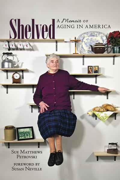 Shelved A Memoir of Aging in America