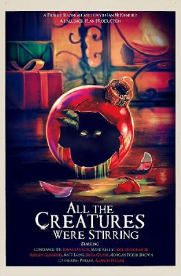 Карнавал чудовищ / All the Creatures Were Stirring (2018)