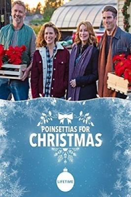 Пуансеттия - рождественская звезда / Poinsettias for Christmas (2018)
