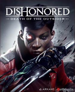 Dishonored: Death of the Outsider (2017, PC)