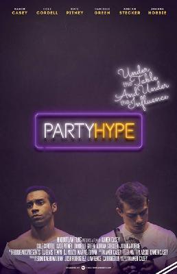 Вечеринка в ударе / Party Hype (2018)