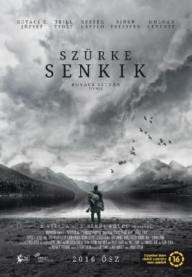 Серые посланцы / Szürke senkik (2016)
