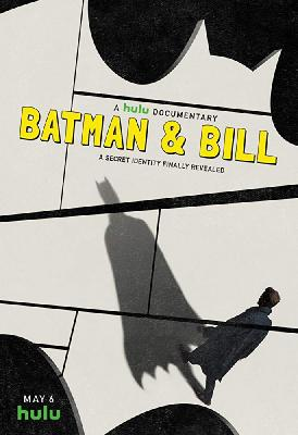 Бэтмен и Билл / Batman & Bill (2017)