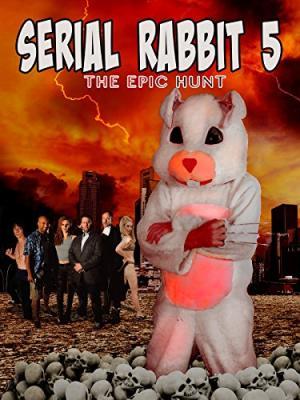Серийный кролик 5: Эпичная охота / Serial Rabbit V: The Epic Hunt (2017)