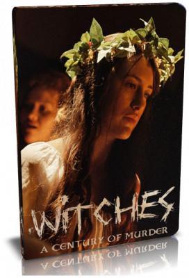 Viasat History: Охота на ведьм: столетие убийств / Witch Hunt: A Century of Murder (2015) HDTVRip 1080p